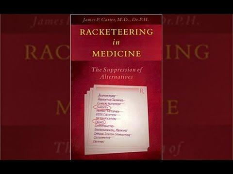 Racketeering in Medicine