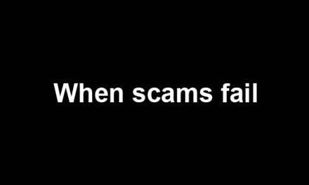 When scams fail