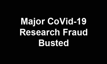Major CoVid-19 research fraud BUSTED