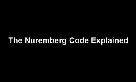 The Nuremberg Code Explained